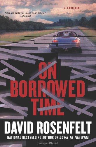 9780312598365: On Borrowed Time