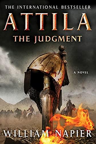 Attila: The Judgment (Attila Series): Napier, William