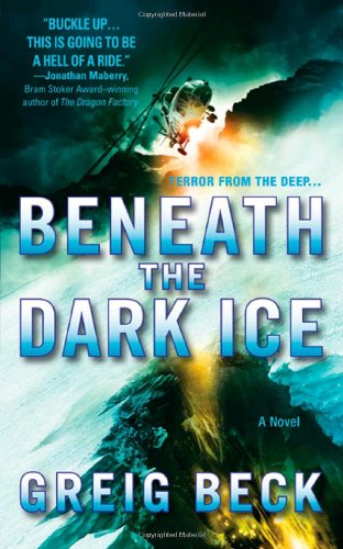 9780312599799: Beneath the Dark Ice