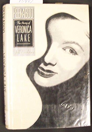 9780312599959: Peekaboo: The Story of Veronica Lake