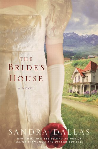 The Bride's House: A Novel