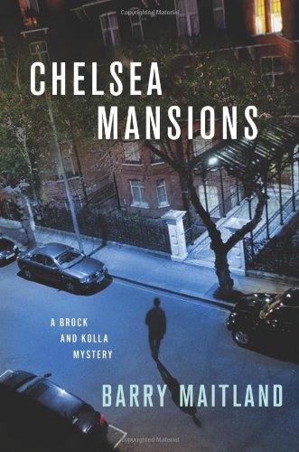 9780312600662: Chelsea Mansions: A Brock and Kolla Mystery (Brock and Kolla Mysteries)
