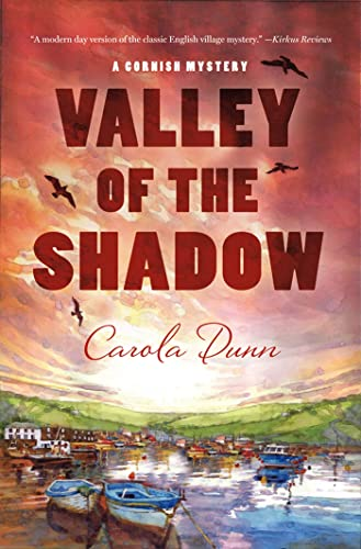 The Valley of the Shadow: A Cornish Mystery (Cornish Mysteries) (0312600674) by Carola Dunn