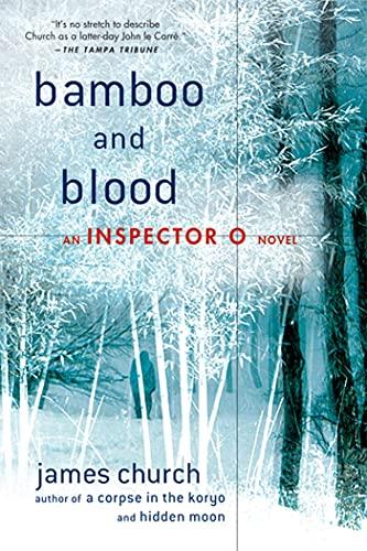 9780312601294: Bamboo and Blood: An Inspector O Novel