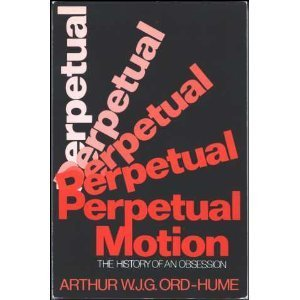 9780312601317: Perpetual Motion: The History of an Obsession