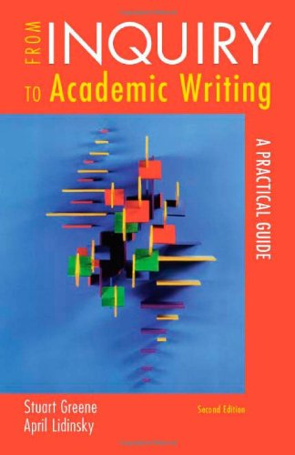 9780312601409: From Inquiry to Academic Writing: A Practical Guide