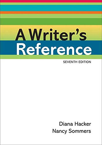 A Writer's Reference: Hacker, Diana; Sommers,