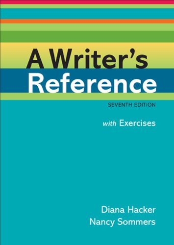 A Writer's Reference with Exercises: Hacker, Diana; Sommers, Nancy