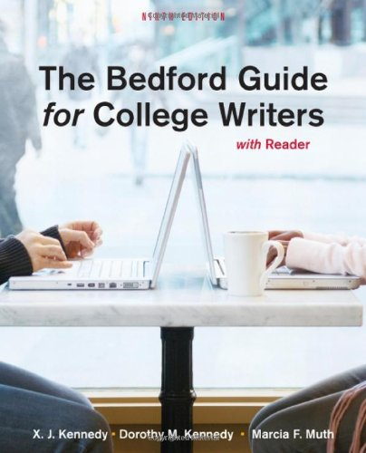 Bedford Guide for College Writers with Reader: X. J. Kennedy,