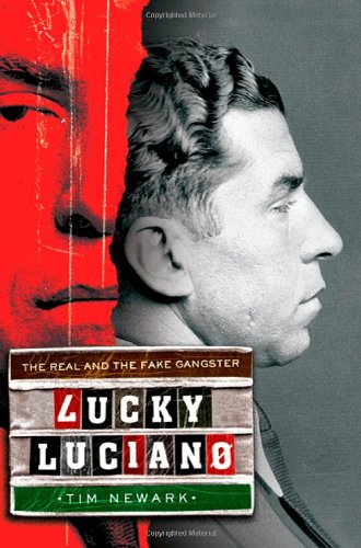 9780312601829: Lucky Luciano: The Real and the Fake Gangster
