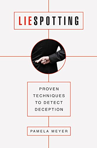 9780312601874: Liespotting: Proven Techniques to Detect Deception