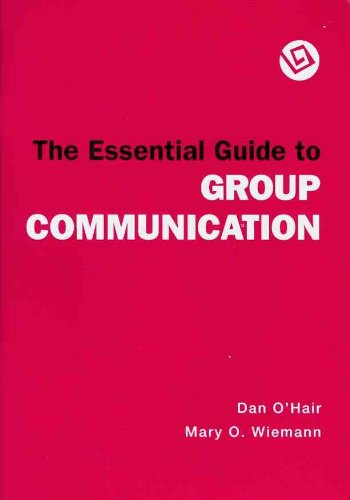 9780312602062: The Essential Guide to Group Communication