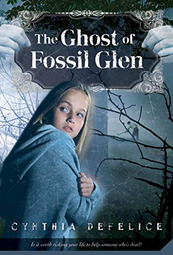 The Ghost of Fossil Glen Ghost Mysteries