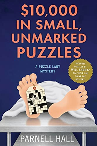 9780312602475: $10,000 in Small, Unmarked Puzzles: A Puzzle Lady Mystery