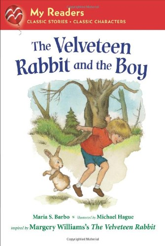 9780312602697: The Velveteen Rabbit and the Boy (My Readers)