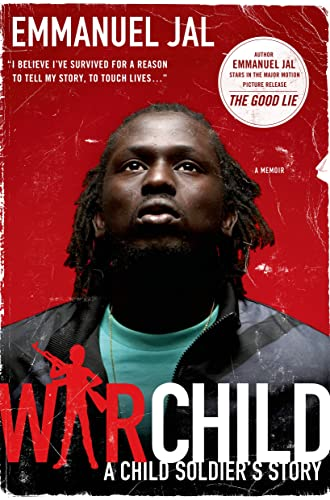 War Child: A Child Soldier's Story: Jal, Emmanuel; Davies, Megan Lloyd