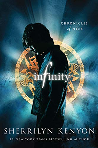 9780312603045: Infinity (Chronicles of Nick)