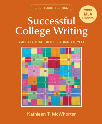 Successful College Writing Brief with 2009 MLA: Kathleen T. McWhorter