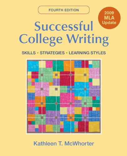 9780312603397: Successful College Writing with 2009 MLA Update: Skills, Strategies, Learning Style
