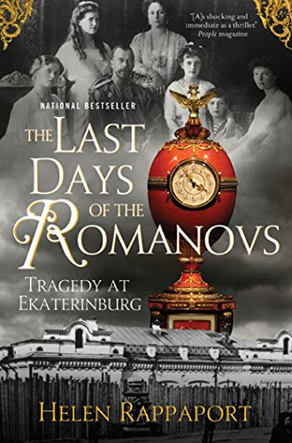 9780312603472: The Last Days of the Romanovs: Tragedy at Ekaterinburg