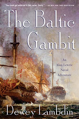 9780312603489: The Baltic Gambit: An Alan Lewrie Naval Adventure (Alan Lewrie Naval Adventures)
