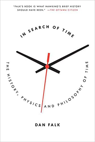9780312603519: In Search of Time: The History, Physics, and Philosophy of Time