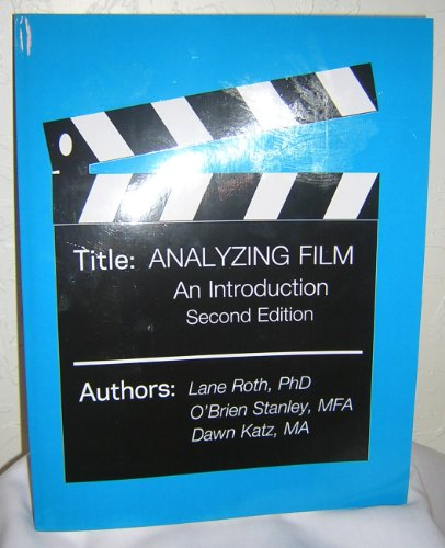 9780312604080: Analyzing Film: An Introduction