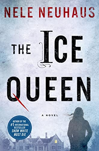 9780312604264: The Ice Queen: A Novel (Pia Kirchhoff and Oliver von Bodenstein)