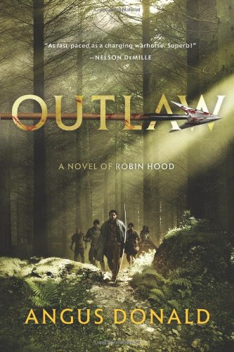9780312604356: Outlaw (The Outlaw Chronicles)