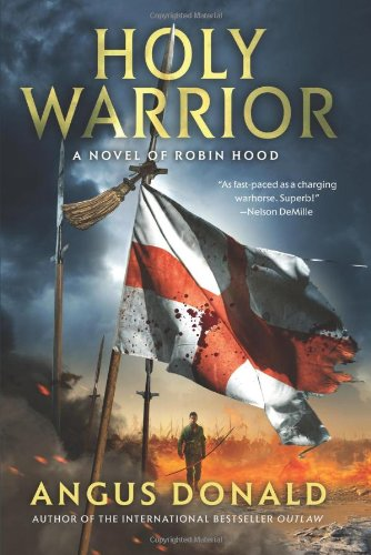 9780312604363: Holy Warrior (Robin Hood Novels)