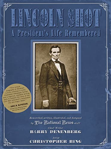 9780312604424: Lincoln Shot: A President's Life Remembered