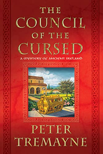 9780312604936: The Council of the Cursed: A Mystery of Ancient Ireland (Mysteries of Ancient Ireland)