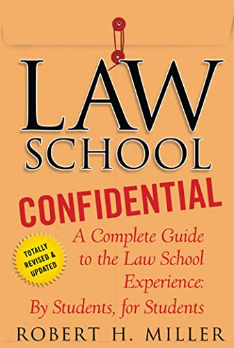 9780312605117: Law School Confidential: A Complete Guide to the Law School Experience: By Students, for Students