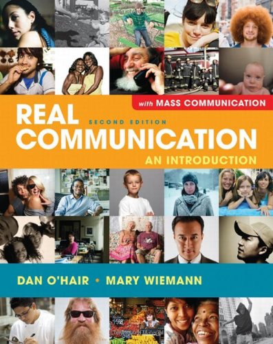 9780312605773: Real Communication An Introduction with Mass Communication