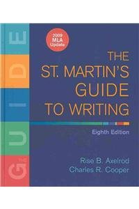 St. Martin's Guide to Writing 8e with 2009 MLA Update & CompClass (031260601X) by Axelrod, Rise B.; Cooper, Charles R.