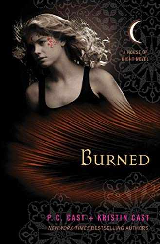 BURNED - A House of Night Novel