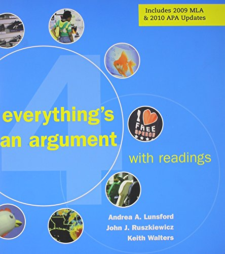 9780312606176: Everything's an Argument with Readings 4e & Documenting Sources in MLA Style: 2009 MLA Update