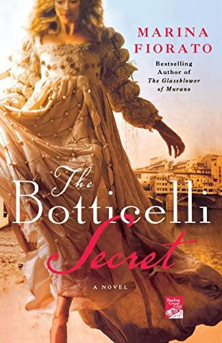 9780312606367: The Botticelli Secret: A Novel of Renaissance Italy (Reading Group Gold)