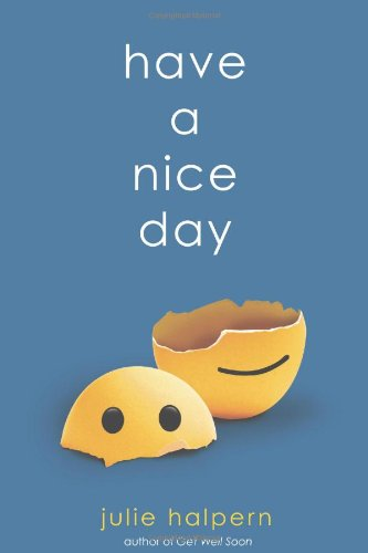 9780312606602: Have a Nice Day