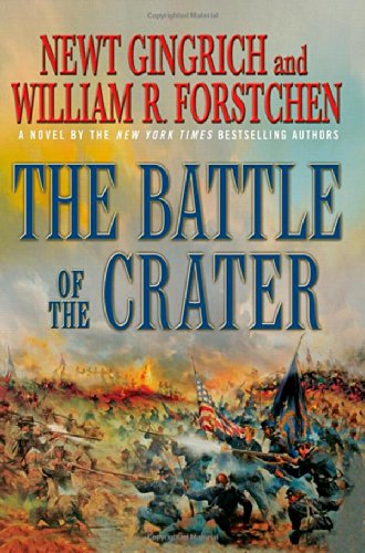 THE BATTLE OF THE CRATER; a Novel of the Civil War