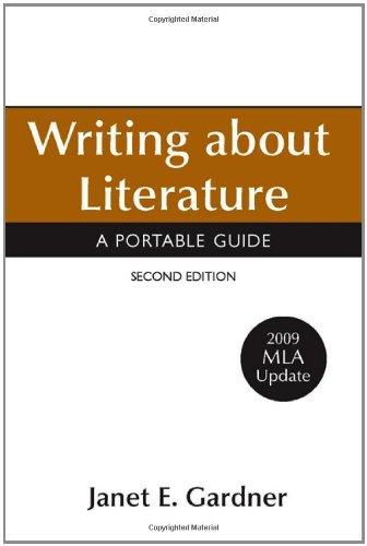 Writing about Literature with 2009 MLA Update: Gardner, Janet E.
