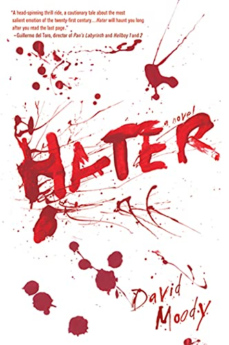 9780312608088: Hater: A Novel (Hater series)