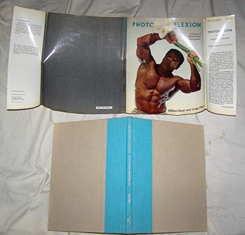Photoflexion : a History of Bodybuilding Photography : Photographs from the Doan Family Collection ...