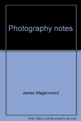 Photography notes (The Oak Alley series) (0312608403) by James Wagenvoord