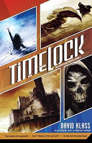 9780312608637: Timelock: The Caretaker Trilogy: Book 3