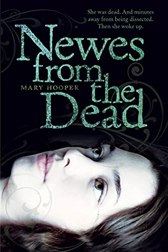 Newes from the Dead: Mary Hooper