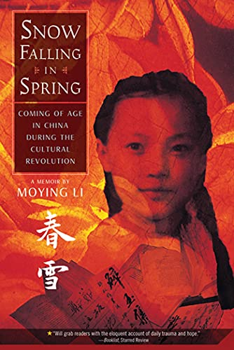 9780312608675: Snow Falling in Spring: Coming of Age in China During the Cultural Revolution