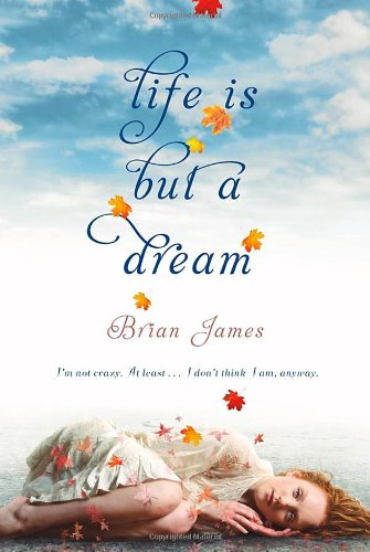 9780312610043: Life Is But a Dream