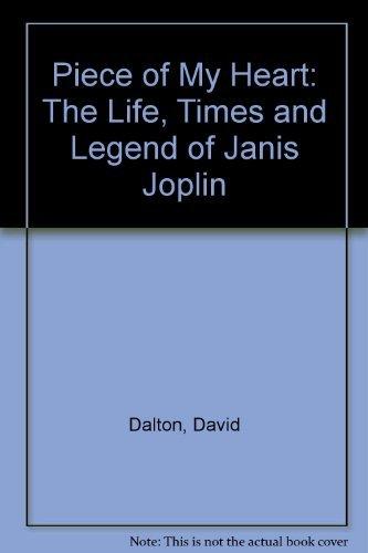 Piece of My Heart - The Life: Dalton, David, Illustrated