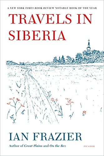 9780312610609: Travels in Siberia